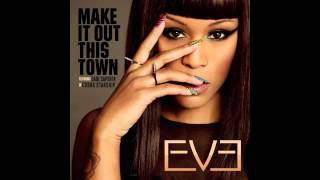 "EVE - ""Make It Out This Town"" (feat. Gabe Saporta of Cobra Starship)"