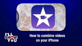 How to combine videos on your iPhone