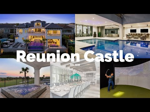 Reunion Castle |  Luxury Vacation Home in Orlando | Florida Vacation Homes