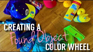 Lets Create A Found Object Color Wheel