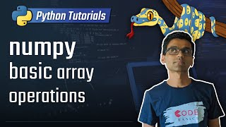 numpy tutorial - basic array operations