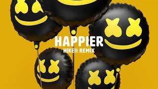 Marshmello ft. Bastille - Happier (Hikeii Remix)