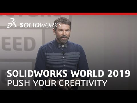 SOLIDWORKS World 2019 - Push Your Creativity