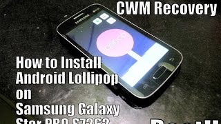 How to install Android LOLLIPOP on Samsung Galaxy Star PRO S7262 plus CWM Recovery