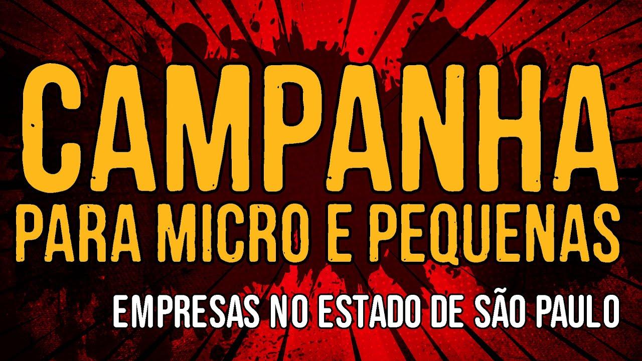 Campanha Para Micro e Pequenas Empresas no Estado de São Paulo