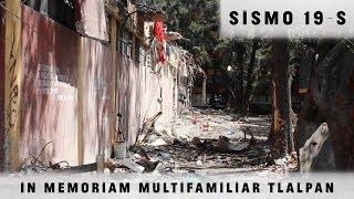 #SISMO 19S: IN MEMORIAM VÍCTIMAS DEL MULTIFAMILIAR TLALPAN
