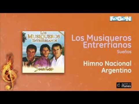 Los Musiqueros Entrerrianos - Himno Nacional Argentino