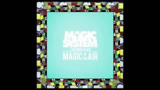 Magic System - Magic in the Air Feat. Chawki (Audio Officiel)