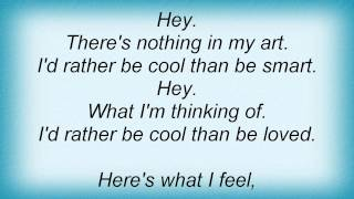 Dandy Warhols - Cool As Kim Deal Lyrics