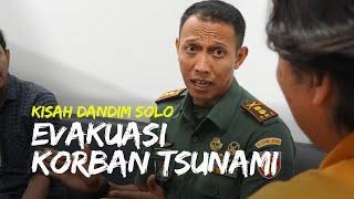 Kisah Dandim Solo Evakuasi Korban Tsunami Aceh: Tadinya Kami Operasi GAM, Lalu Dipindahtugaskan