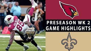 Cardinals vs. Saints Highlights | NFL 2018 Preseason Week 2