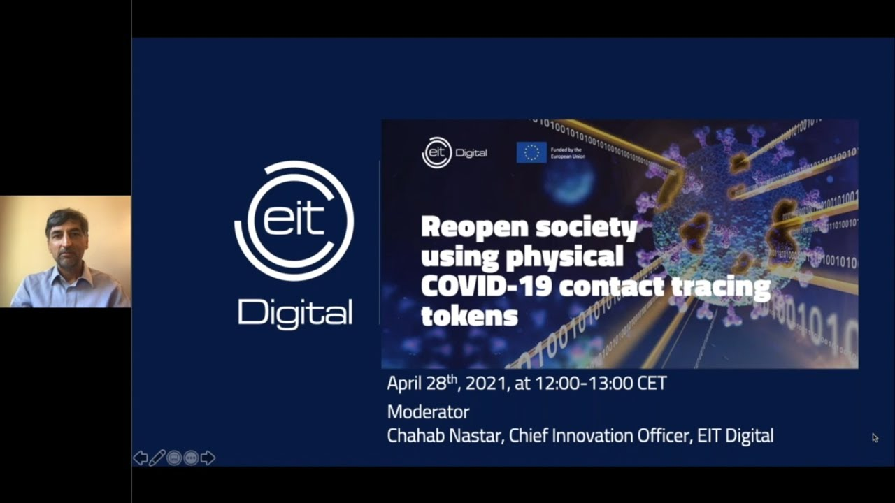 "EIT Digital webinar: ""Reopen society using physical COVID-19 contact tracing tokens"""