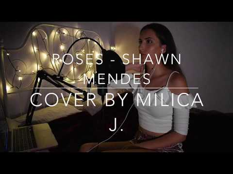 Roses - Shawn Mendes (Cover By Milica J.)