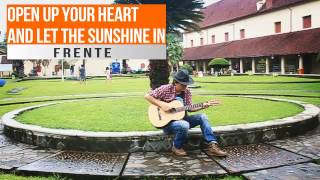 Open Up Your Heart And Let The Sunshine In (Frente) - fingerstyle cover by Roms