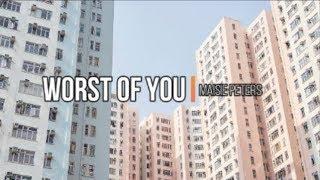 Maisie Peters - Worst Of You (Lyrics)