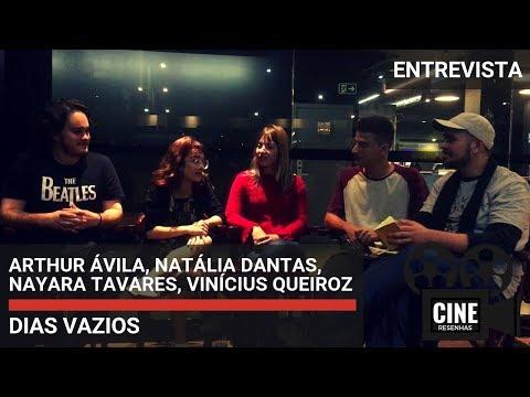 DIAS VAZIOS   Entrevista com o elenco (Arthur Ávila, Natália Dantas, Nayara Tavares)
