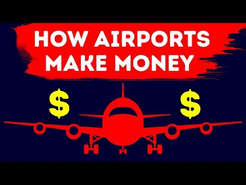 How Airports Make a Lot of Money