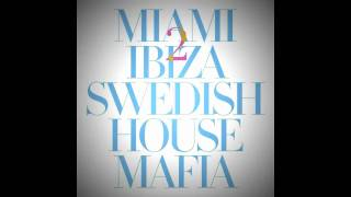 Swedish House Mafia ft. Tinie Tempah - Miami 2 Ibiza (Original Mix)