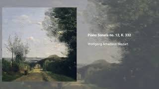 Piano Sonata no. 12, K. 332