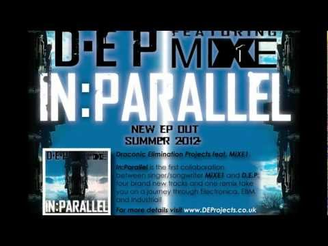In:Parallel Trailer 2 - Draconic Elimination Projects feat. MiXE1 - OUT NOW