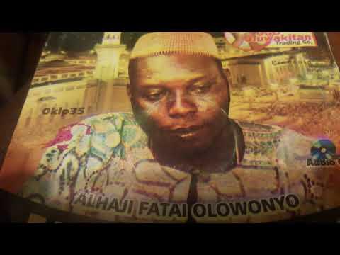 Alhaji Fatai Olowonyo- Oriki Omo Yoruba