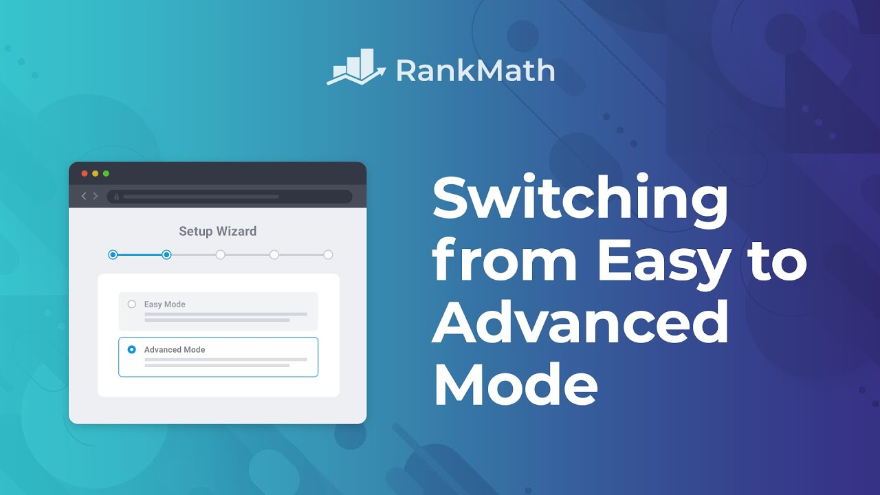 How to Switch from Easy to Advanced Mode? - Rank Math SEO