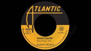 Wilson Pickett - Barefootin'