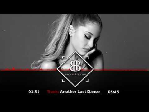 "Ariana Grande Type Beat 2017 - ""Another Last Dance"" Urban Pop Instrumental"