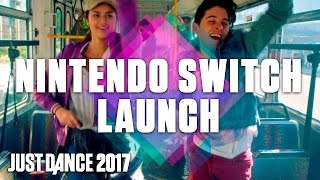 Just Dance 2017 is now available on Nintendo Switch Dance with anyone anywhere anytime