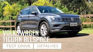 Volkswagen Tiguan Allspace - Test Drive e Detalhes