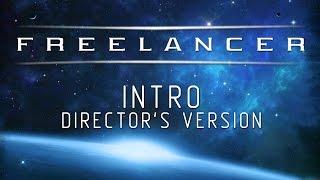 Freelancer   Director's Intro (Full HD)