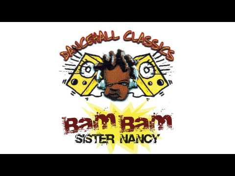 Sister Nancy Bam Bam Official Audio