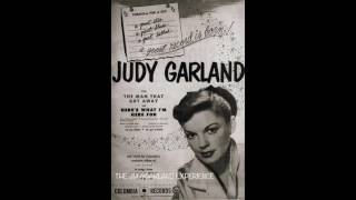 JUDY GARLAND THE MAN THAT GOT AWAY original single mono version