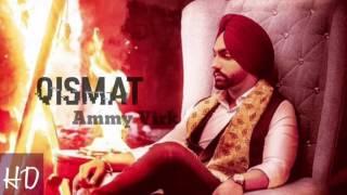 QISMET / Ammy Virk / Full Song
