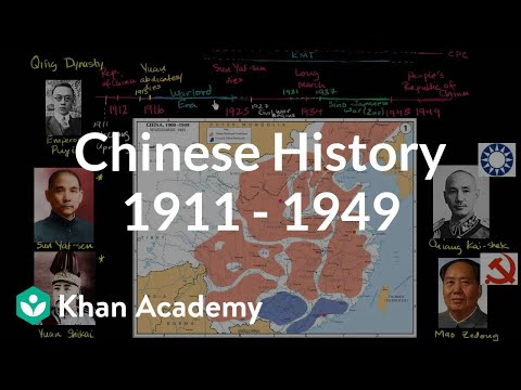 Overview of Chinese history 1911 - 1949 (video) | Khan Academy