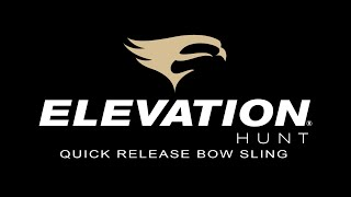Elevation - Quick Release Bow Sling