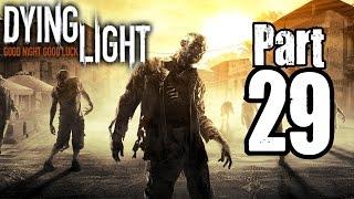 ► Dying Light | #29 | Odvrácení náletu! | CZ Lets Play / Gameplay [1080p] [PC]