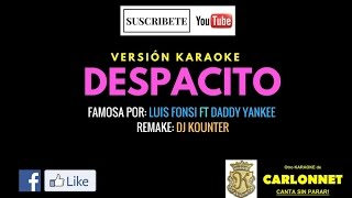 Despacito (Karaoke) - Daddy Yankee feat. Daddy Yankee (Video)