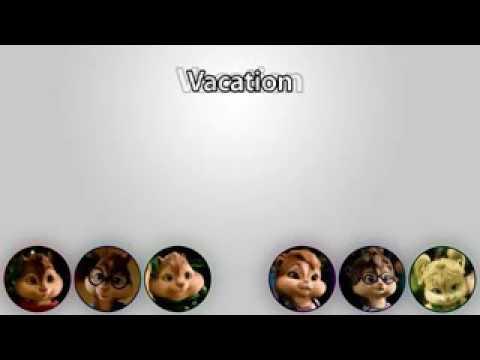 Vacation - Chipmunk and Chippettes lyrics