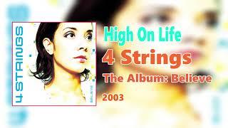 "4 Strings - ""High On Life"""