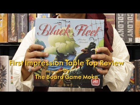 My First Impression Table Top Review: Black Fleet
