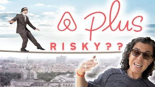 IS AIRBNB PLUS RISKY?? (my thoughts)