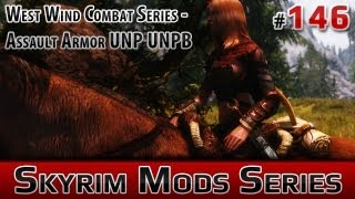 ★ Skyrim Mods Series - #146 - West Wind Combat Series - Assault Armor UNP UNPB