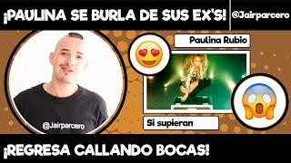 """COLOMBIANO REACCIONA A """"SI SUPIERAN"""" DE PAULINA RUBIO"""