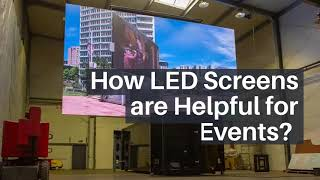 How LED Screens are Helpful for Events?