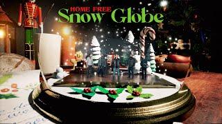 Home Free Snow Globe