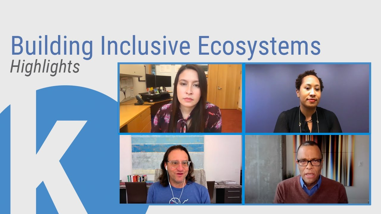 [Highlights] Kauffman Conversations: Building Inclusive Ecosystems