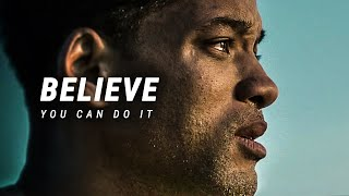 BELIEVE YOU CAN DO IT - Best Motivational Video