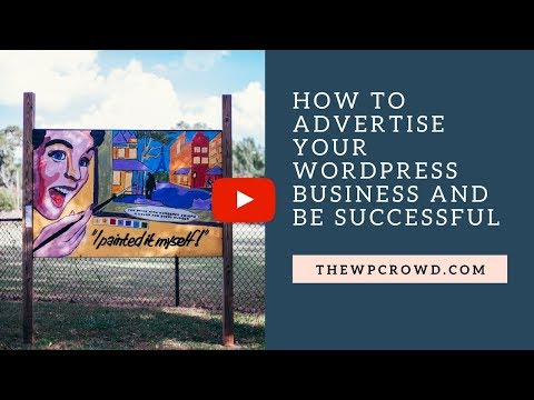 How to advertise your WordPress business and be successful Podcast