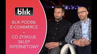 BLIK podbił e-commerce – co zyskuje sklep internetowy